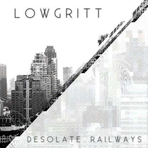 Artwork for the single 'Desolate Railways' by Lowgritt